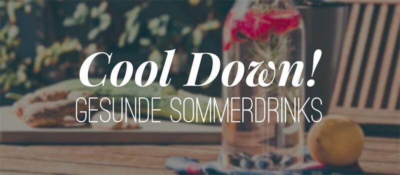 Gesunde Drinks für den Sommer