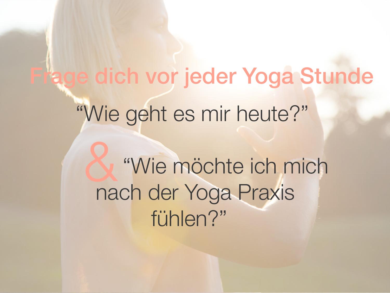Frage zu Beginn der Yoga Praxis